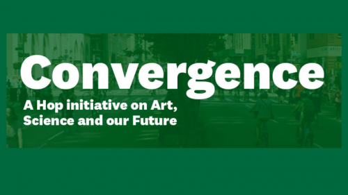 Convergence A Hop Initiative on Art, Science and Our Future
