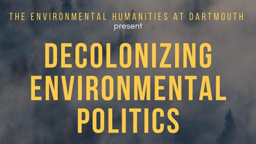 Decolonizing Environmental Politics