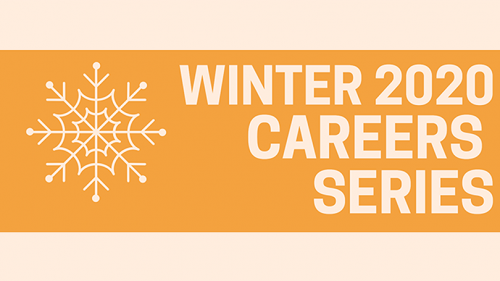 Winter 2020 Careers Series