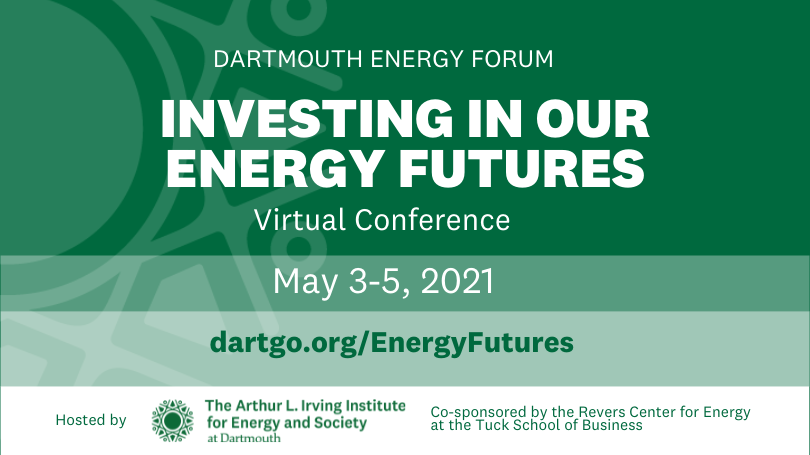 Banner that says Investing in Our Energy Futures Conference May 3-5 with Irving Institute logo and Revers Center for Energy logo