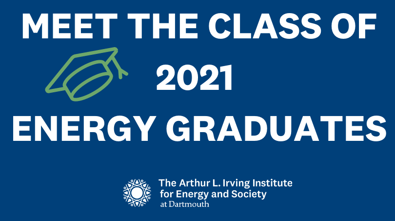 MEET OUR 2021 ENERGY GRADUATES (image includes a mortar board and Irving Institute logo)
