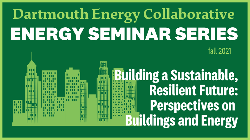 DEC Energy Seminars Fall 2021 Perspectives on Buildings and Energy