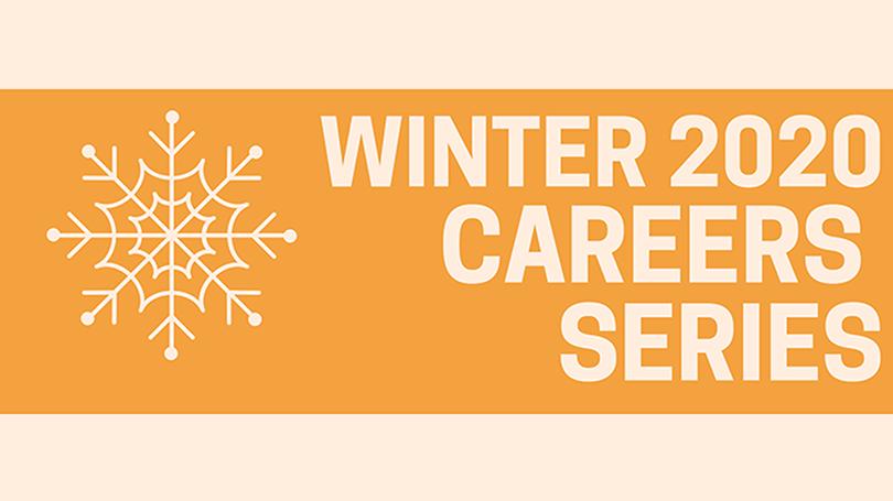 Winter 2020 Careers Series